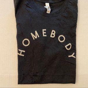 NWOT Homebody T-shirt.